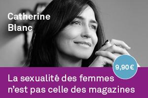 La sexualité des femmes n'est pas celle des magazines